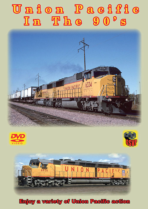 Union Pacific in the 90s DVD Train Video Greg Scholl Video Productions GSVP-088 604435008893