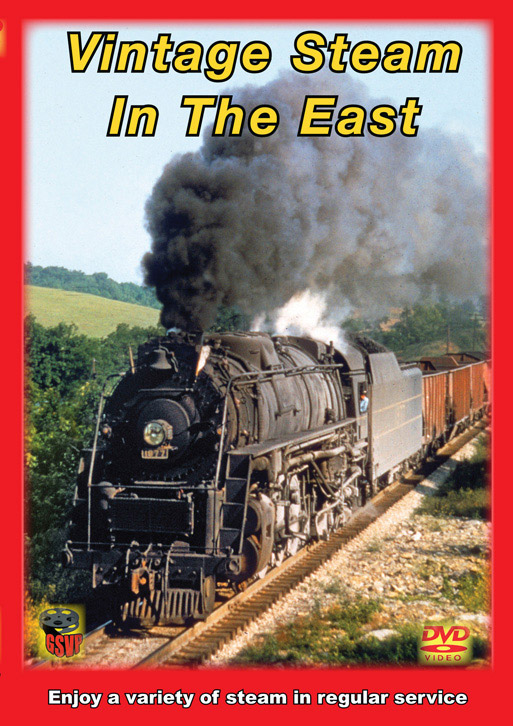 Vintage Steam in the East DVD Greg Scholl Video Productions GSVP-100 604435010094