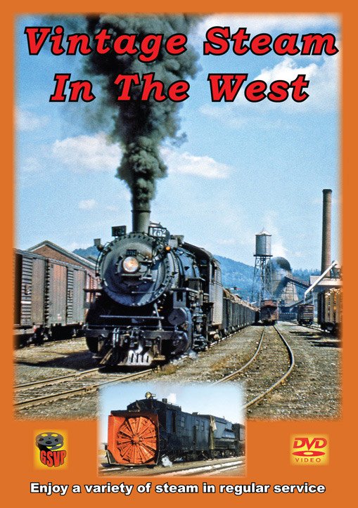 Vintage Steam in the West DVD Greg Scholl Video Productions GSVP-101A 604435010193