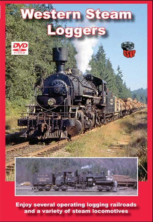 Western Steam Loggers DVD Train Video Greg Scholl Video Productions GSVP-082 604435008299