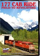 177 Cab Ride - Field to Revelstoke on a Canadian Pacific Priority Intermodal Train DVD