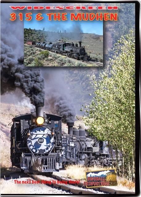 315 & the Mudhen - Cumbres & Toltec Scenic Railroad DVD Highball Productions 315W 181729002398