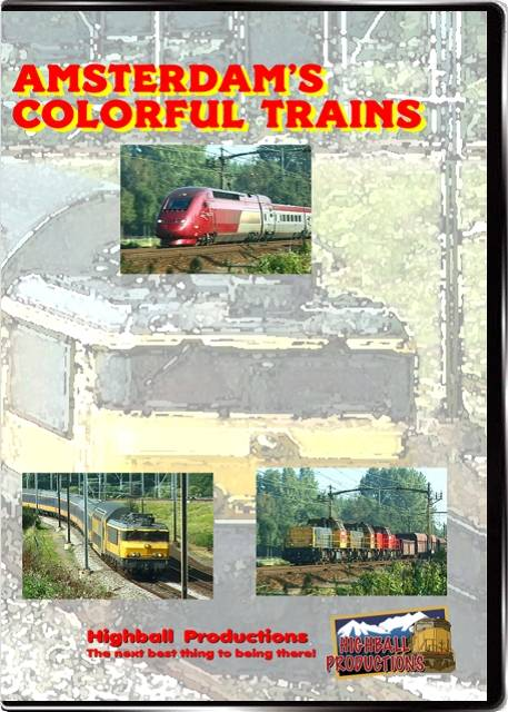 Amsterdams Colorful Trains DVD Train Video Highball Productions AMCT-DVD