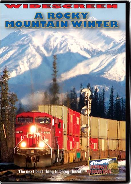 A Rocky Mountain Winter - Canadian Pacific in the Rocky and Selkirk Mountains DVD Train Video Highball Productions ARMW