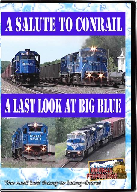 A Salute To Conrail DVD Train Video Highball Productions ASTC-DVD