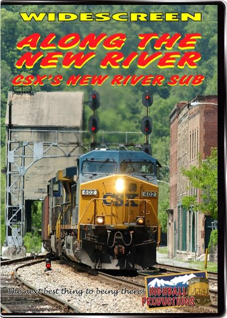 Along the New River - The CSX New River Sub DVD Train Video Highball Productions ATNR-DVD