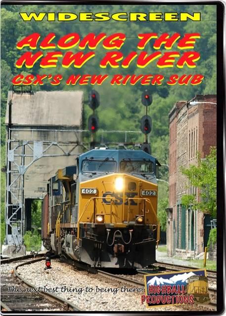 Along the New River - The CSX New River Sub DVD Highball Productions ATNR-DVD