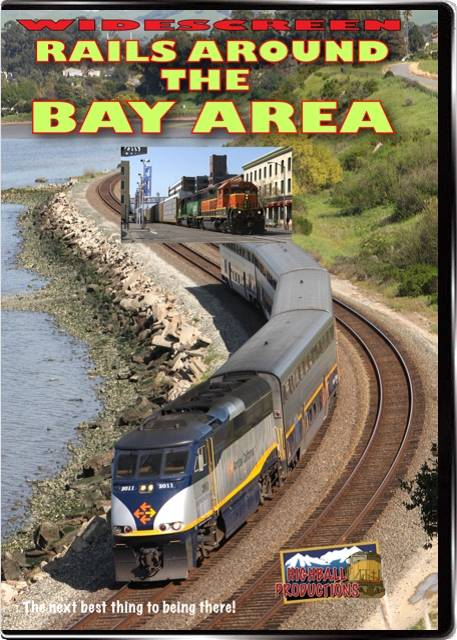 Rails Around the Bay Area - Amtrak  ACE  CalTrain  BNSF  Union Pacific DVD Highball Productions BAYW