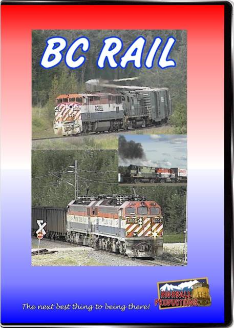 BC Rail - North Vancouver to Prince George DVD Train Video Highball Productions BCRL-DVD 181729000592