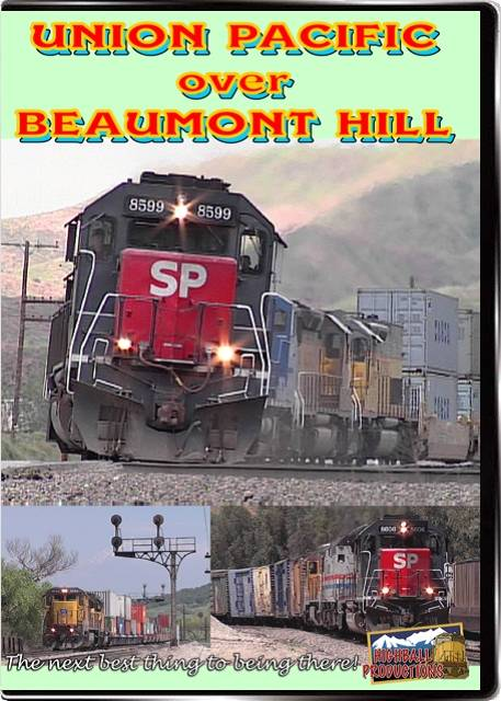 Union Pacific Over Beaumont Hill DVD Train Video Highball Productions BEAU