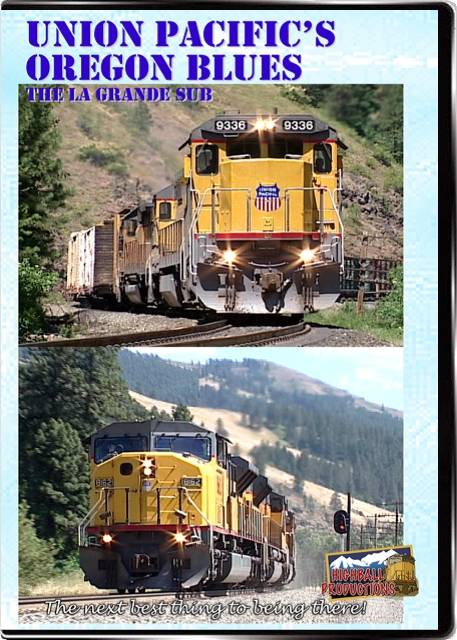 Union Pacifics Oregon Blues DVD Train Video Highball Productions BLUE-DVD