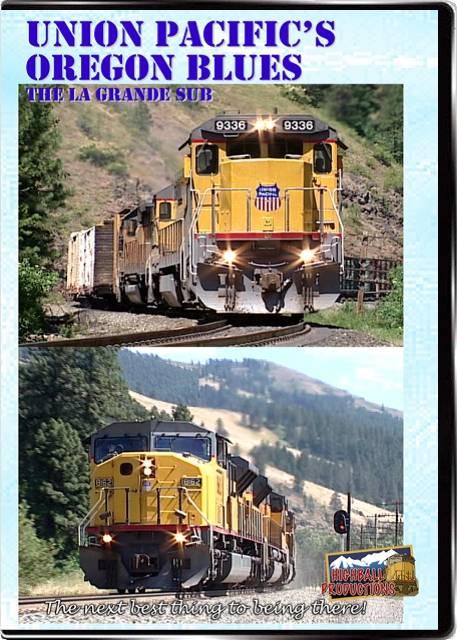 Union Pacifics Oregon Blues DVD Highball Productions BLUE-DVD