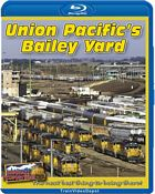 Union Pacifics Bailey Yard BLU-RAY