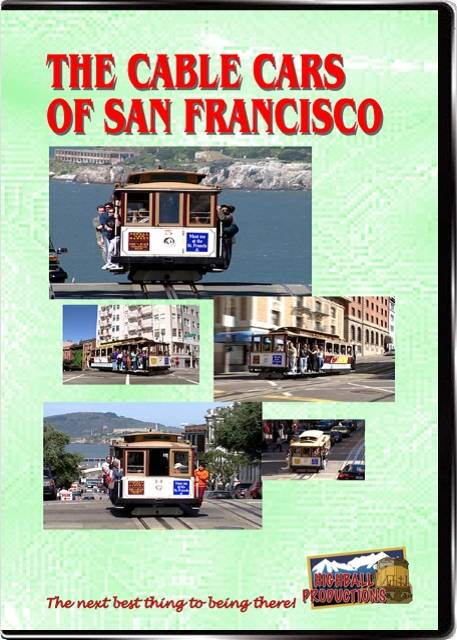 Cable Cars Of San Francisco DVD Train Video Highball Productions CABL-DVD