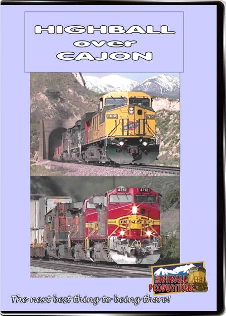Highball Over Cajon - BNSF and Union Pacific in Southern California DVD Train Video Highball Productions CAJN