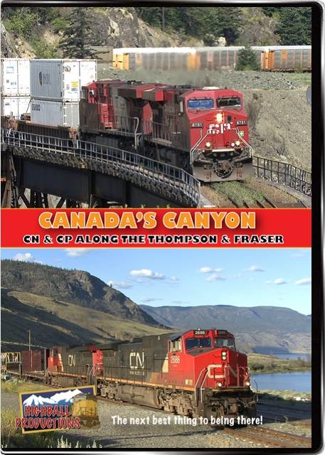 Canadas Canyon - Canadian National and Canadian Pacific along the Thompson and Fraser Rivers DVD Highball Productions CANW 181729001469