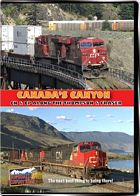 Canadas Canyon - Canadian National and Canadian Pacific along the Thompson and Fraser Rivers DVD