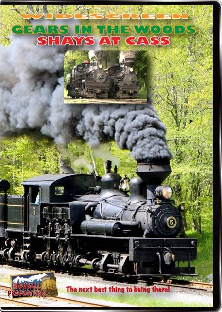 Gears In the Woods - Shays At Cass DVD Train Video Highball Productions CASW 181729001810