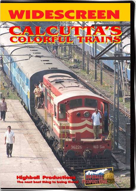 Calcuttas Colorful Trains DVD Train Video Highball Productions CCT-DVD