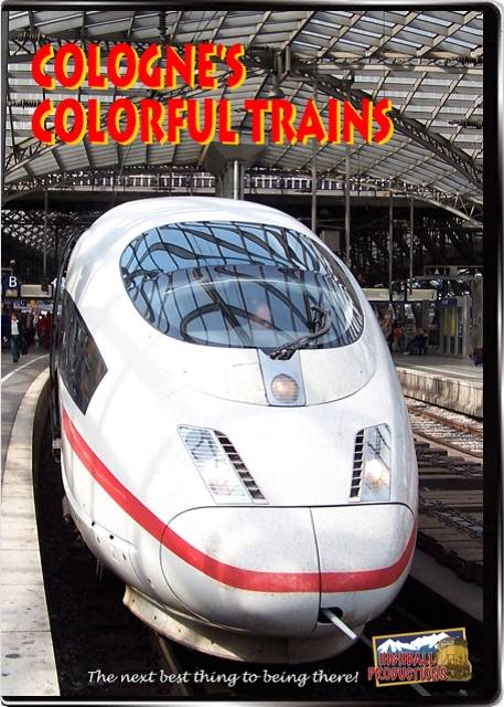 Colognes Colorful Trains DVD Train Video Highball Productions COCT