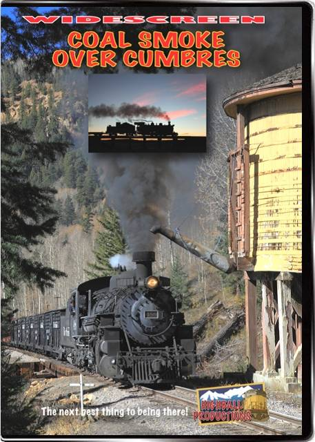 Coal Smoke Over Cumbres DVD Highball Productions COSMW