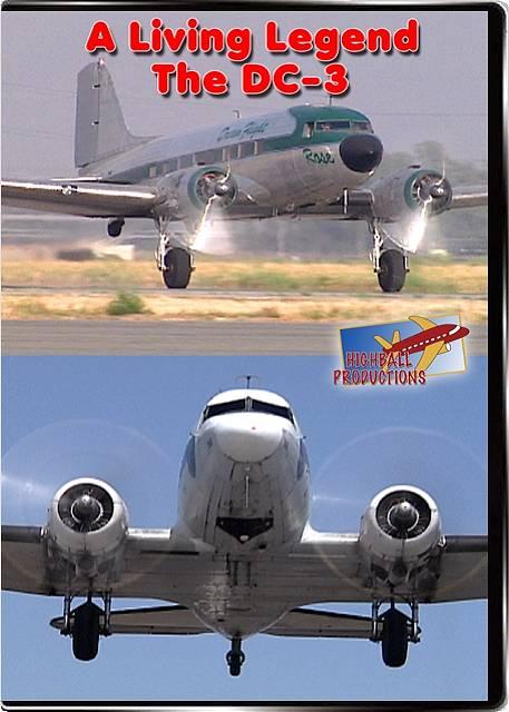 A Living Legend  the DC-3 DVD Highball Productions DC3-DVD 181729000042