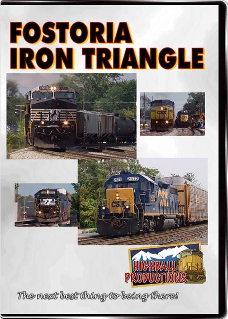 Fostoria - Iron Triangle - CSX and Norfolk Southern DVD Train Video Highball Productions FOST