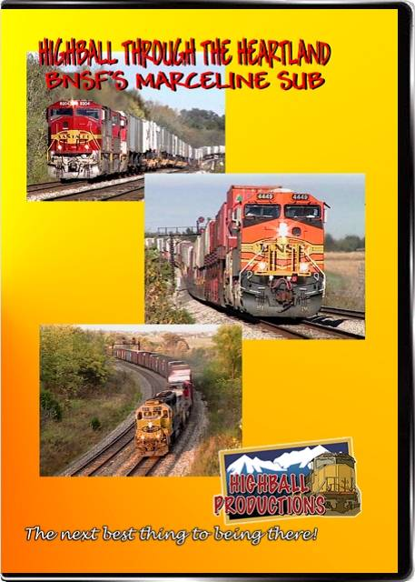 Highball Through the Heartland - The BNSF Marceline Sub DVD Train Video Highball Productions HART