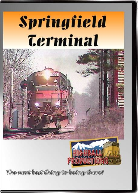 Springfield Terminal DVD Train Video Highball Productions HBST-DVD
