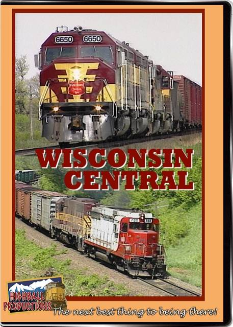 Wisconsin Central DVD Highball Productions HBWC