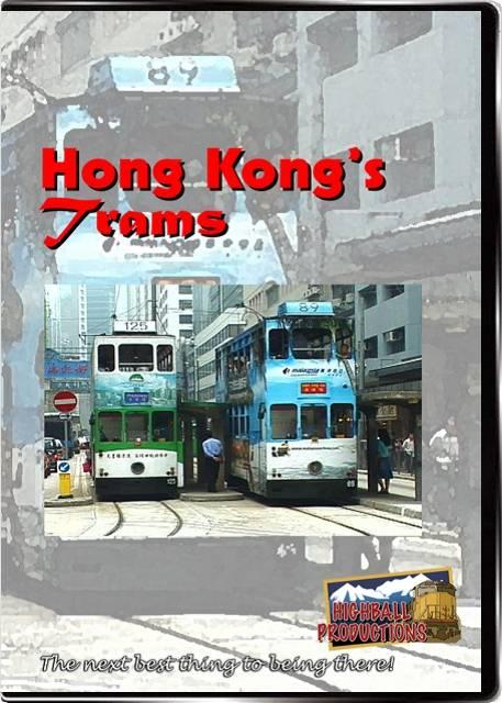 Hong Kongs Trams DVD Highball Productions HKTR1-DVD