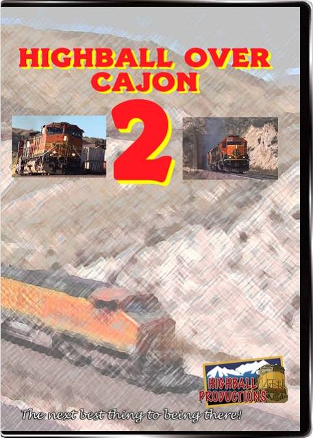 Highball Over Cajon 2 - BNSF and Union Pacific in Southern California DVD Highball Productions HOC2