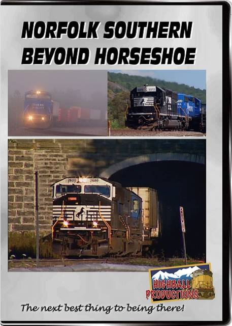 Norfolk Southern Beyond Horseshoe DVD Train Video Highball Productions HORS