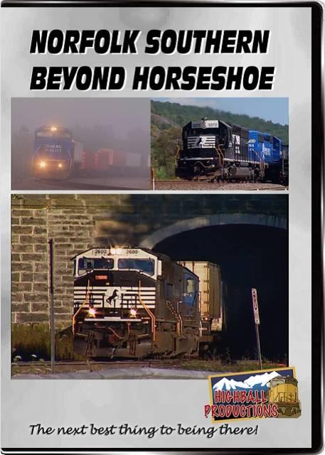 Norfolk Southern Beyond Horseshoe DVD Highball Productions HORS