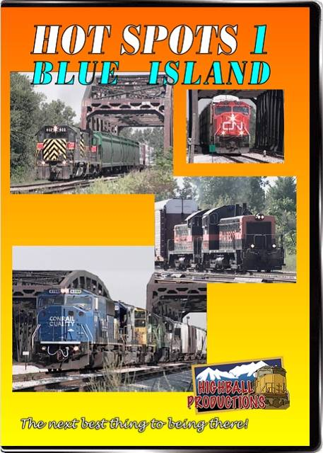 Hot Spots 1 Blue Island Illinois - Metra  Indiana Harbor Belt  CSX and Grand Trunk in Chicago DVD Train Video Highball Productions HOT1