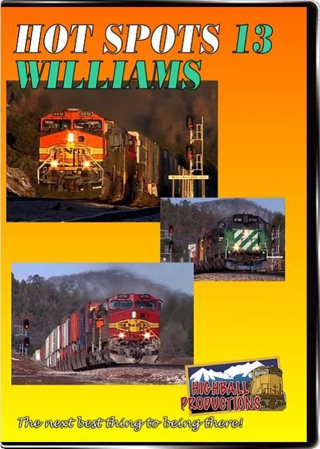 Hot Spots 13 Williams Junction Arizona - BNSF DVD Highball Productions HOT13