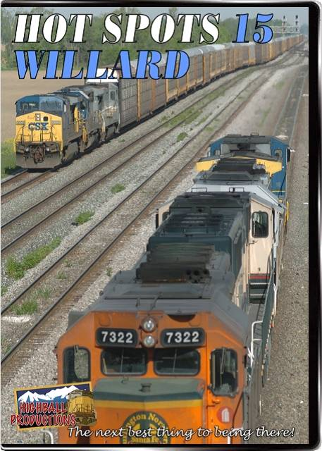 Hot Spots 15 Willard Ohio - CSX DVD Train Video Highball Productions HOT15