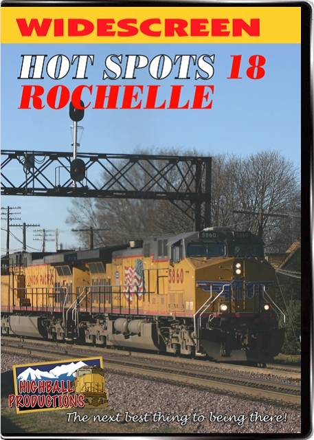 Hot Spots 18 Rochelle - Union Pacific and BNSF on a double diamond DVD Highball Productions HOT18
