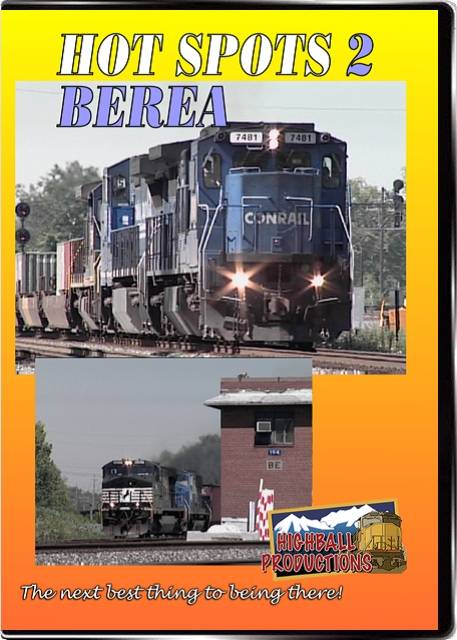 Hot Spots 2 Berea - CSX and Norfolk Southern DVD Highball Productions HOT2
