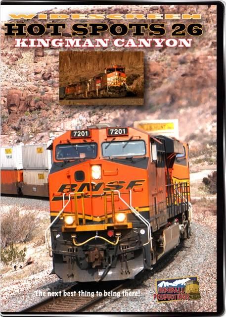 Hot Spots 26 Kingman Canyon - BNSF on the transcon mainline DVD Highball Productions HOT26W 181729001582
