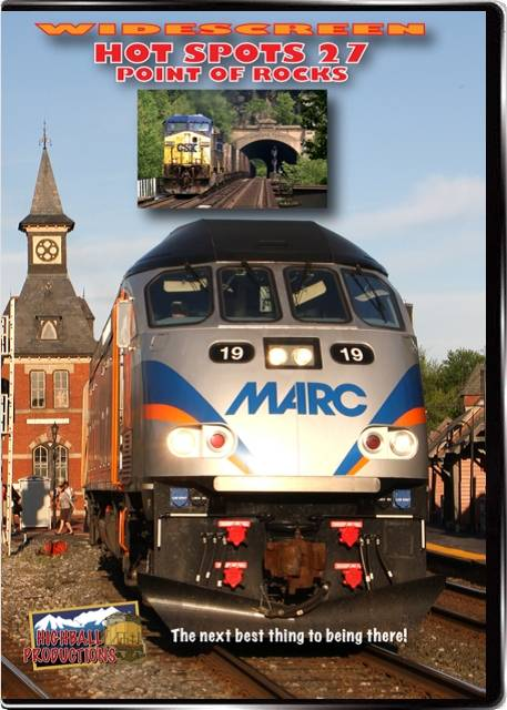 Hot Spots 27 Point Of Rocks - CSX  MARC  Amtrak DVD Train Video Highball Productions HOT27W 181729001940