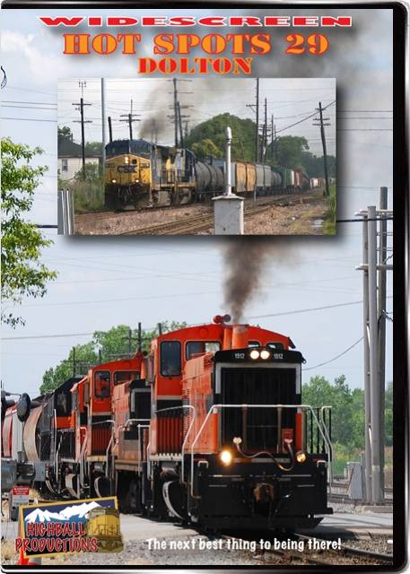 Hot Spots 29 Dolton Illinois - CSX  Norfolk Southern  Union Pacific  BNSF  IHB  Canadian National  Canadian Pacific DVD Highball Productions HOT29W 181729002176