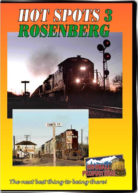 Hot Spots 3 Rosenburg Texas - BNSF and Union Pacific DVD Train Video Highball Productions HOT3