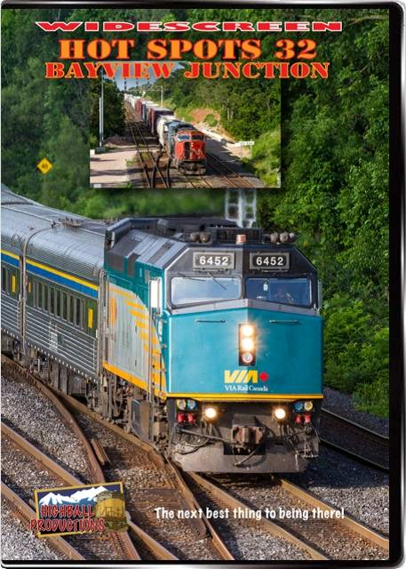 Hot Spots 32 Bayview Junction Ontario - Canadian National  Canadian Pacific  VIA  GO Transit  Amtrak DVD Highball Productions HOT32W 181729002374