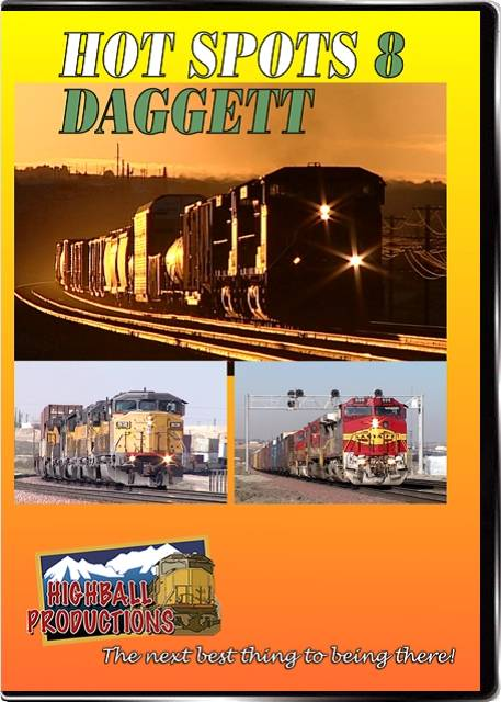 Hot Spots 8 Daggett California - The Union Pacific Salt Lake main and the BNSF Transcon come together here DVD Highball Productions HOT8-DVD