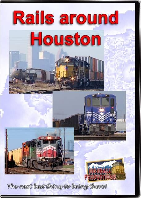 Rails Around Houston - Port Terminal  Railway  BNSF  Union Pacific DVD Train Video Highball Productions HOUS-DVD