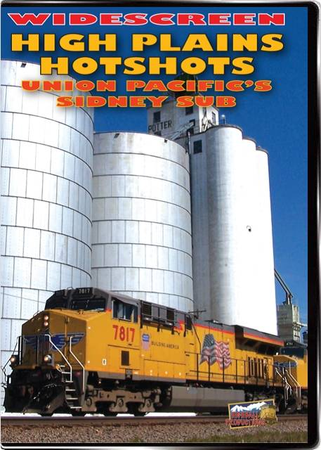 High Plains Hot Shots - The Union Pacific Sidney Sub DVD Highball Productions HPHW