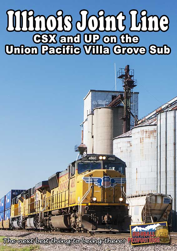 Illinois Joint Line CSX & UP on the UP Villa Grove Sub DVD Train Video Highball Productions IJL