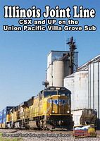 Illinois Joint Line CSX & UP on the UP Villa Grove Sub DVD