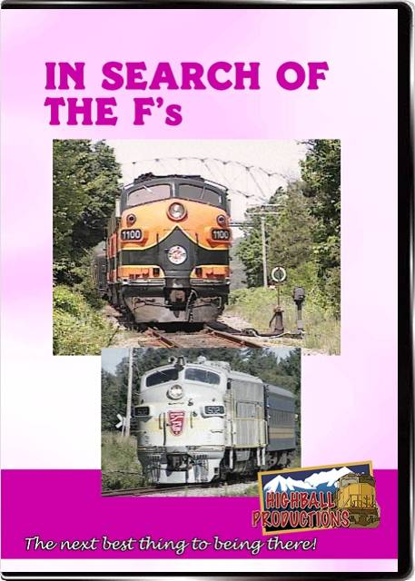 In Search Of the Fs DVD Train Video Highball Productions ISTF-DVD